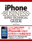 iPhone BUSINESS SUPER TECHNICAL GUIDE