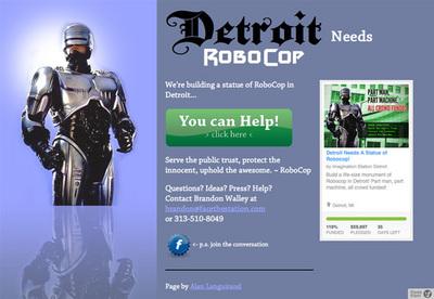 図3 デトロイトにRobocopの像を建立しようと呼びかける『Build Robocop in Detroit!』