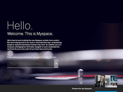 図1 Myspaceの刷新を知らせる『Welcome to the new Myspace!』