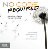 No Code Required:Giving Users Tools to Transform the Web(Allen Cypher/Mira Dontchevam/TessaLau/Jeffrey Nichols ,Morgan Kaufmann,2010年)