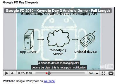 Google I/Oで,Cloud to Device Messagingをプレゼンする様子。Android 2.2を説明するプレゼンは,YouTubeで観ることができるので興味のある方はアクセスしてください。