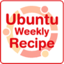 Ubuntu Weekly Recipe