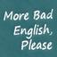 酷い英語をもっとお願いします