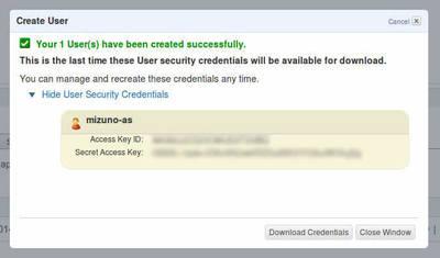 図2 ユーザーが作成され「Access Key ID」と「Secret Access Key」が表示された